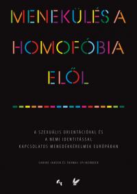 Menekülés a homofóbia elől. Kutatási jelentés