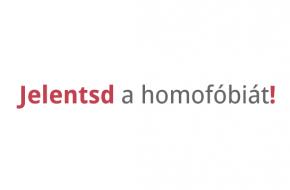 Jelentsd a homofóbiát!