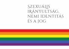 Szexuális irányultság, nemi identitás és a jog. Kézikönyv gyakorló jogászok szám