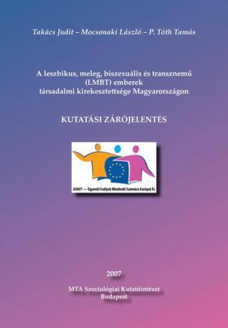 A leszbikus, meleg, biszexuális és transznemű (LMBT) emberek társadalmi kirekesztettsége Magyarországon