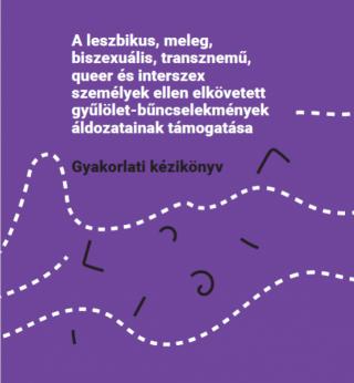 Az LMBTQI személyek ellen elkövetett gyűlölet-bűncselekmények áldozatainak támogatása