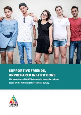 SUPPORTIVE FRIENDS, UNPREPARED INSTITUTIONS: The experience of LGBTQI students in Hungarian schools based on the National School Climate Survey