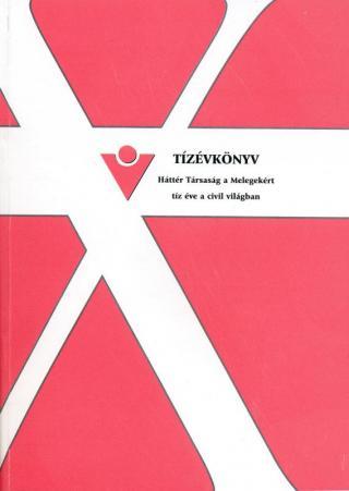 Tízévkönyv - A Háttér Társaság tíz éve a civil világban