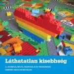 Láthatatlan kisebbség? Leszbikus, meleg, biszexuális és transznemű emberek Magyarországon
