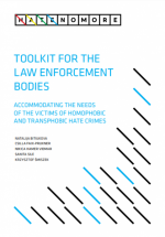 Accommodating the needs of the victims of homophobic and transphobic hate crimes - Toolkit for The law enforcement bodies